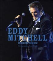 Eddy mitchell - derniere seance - Couverture - Format classique