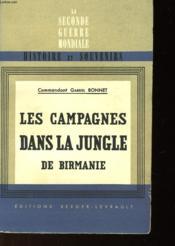Les Campagnes Dans La Jungle De Birmanie Et Leur Enseignements - Couverture - Format classique