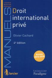 Vente  Droit international privé (4e édition)  - Olivier Cachard