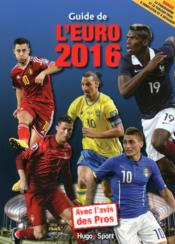 Guide de l'Euro 2016  - Collectif