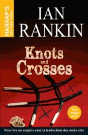 Vente livre :  Knots and crosses  - Connelly-M - Michael Connelly