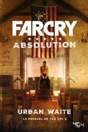 Vente  Far cry ; absolution ; le prequel de far cry 5  - Urban Waite