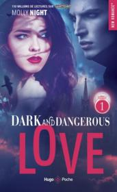 Vente  Dark and dangerous love t.1  - Knight Molly