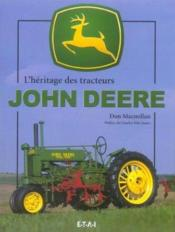 L'heritage des tracteurs john deere - Couverture - Format classique