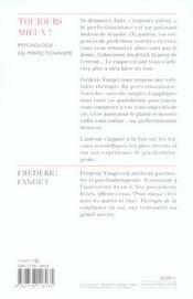 Toujours mieux ! ; psychologie du perfectionnisme - 4ème de couverture - Format classique