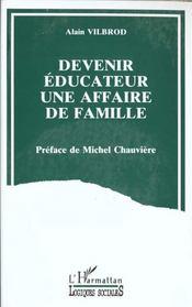 Devenir éducateur, une affaire de famille - Intérieur - Format classique