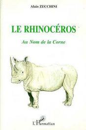 Le Rhinoceros: Au Nom De La Corne - Intérieur - Format classique