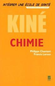 Integrer Une Ecole De Sante ; Chimie Kine - Intérieur - Format classique