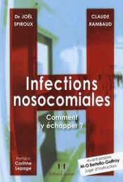 Infections nosocomiales ; comment y échapper ? - Intérieur - Format classique
