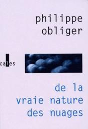 De la vraie nature des nuages - Couverture - Format classique