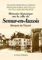 Semur-En-Auxois (Memoires Historiques Sur La Ville De ) - Couverture - Format classique