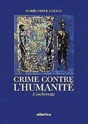 Crime Contre Lhumanite Lesclavage - Couverture - Format classique