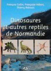 Dinosaures et autres reptiles de normandie - Intérieur - Format classique