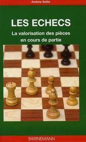 Les échecs ; la valorisation des pièces en cours de partie - Intérieur - Format classique