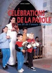 Celebrations De La Parole, Au Fil De L'Annee Liturgique - Couverture - Format classique