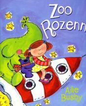 Zoo Rozenn / Le Zoo De Rozenn - Couverture - Format classique
