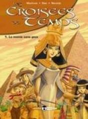 Les croisees du temps t.1 ; la momie sans yeux - Couverture - Format classique