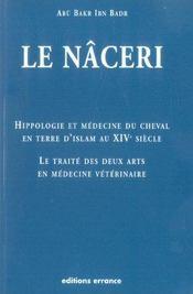 Le Naceri -Hippologie Et Medecine Cheval En Terre D'Islam Au Xive Siecle - Intérieur - Format classique