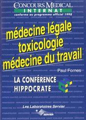 La Conference Hippocrate ; Medecine Legale, Toxicologie, Medecine Du Travail - Intérieur - Format classique