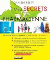Mes Secrets de Pharmacienne, le meilleur livre sur l'automédication