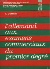 L'Allemand Aux Examens Commerciaux Du Premier Degre - Couverture - Format classique