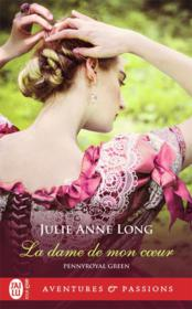 Vente livre :  Pennyroyal green T.8 ; la dame de mon coeur  - Long Julie Anne - Julie Anne Long