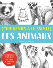 Vente  J'apprends à dessiner les animaux  - Collectif - Susie Hodge - Peter Gray