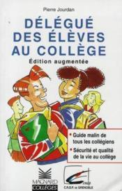 Vente  Delegue des eleves au college edition augme  - Pierre Jourdan