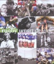 Rugby un art de vivre  - Richard Escot