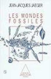 Les Mondes Fossiles - Couverture - Format classique
