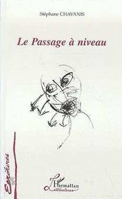 Le Passage A Niveau - Intérieur - Format classique