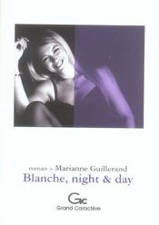 Blanche, Night And Day - Intérieur - Format classique