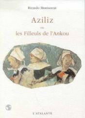 Aziliz Ou Les Filleuls De L'Ankou - Couverture - Format classique