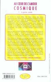 Au coeur de l'amour cosmique t.1 ; la graine semée - 4ème de couverture - Format classique