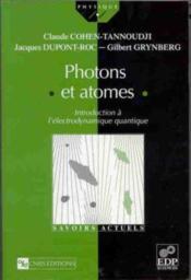 Photons et atomes ; introduction à l'électrodynamique quantique - Couverture - Format classique