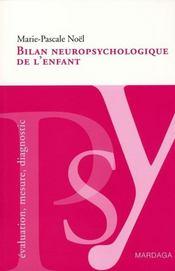 Bilan neuro-psychologique de l'enfant - Intérieur - Format classique