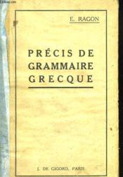 Precis De Grammaire Grecque - Couverture - Format classique