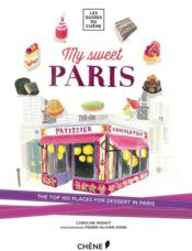 Vente livre :  My sweet Paris  - Collectif