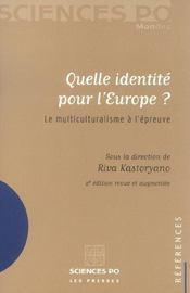 Quelle identité pour l'europe ? le multiculturalisme à l'épreuve - Intérieur - Format classique