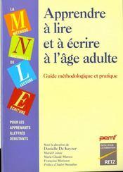 Apprendre à lire et a écrire à l'âge adulte ; guide méthodologique et pratique - Intérieur - Format classique