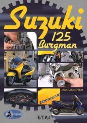 Suzuki 125 Burgman - Couverture - Format classique
