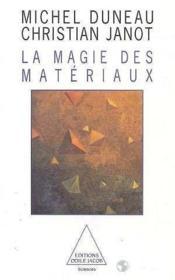 La magie des materiaux - Couverture - Format classique