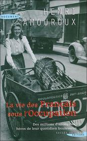 La vie des Français sous l'occupation - Intérieur - Format classique
