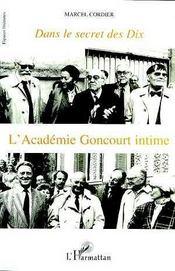 Dans Le Secret Des Dix ; L'Academie Goncourt Intime - Intérieur - Format classique
