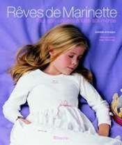 Reves De Marinette, Tout Son Univers A Faire Soi-Meme - Intérieur - Format classique