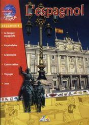 L'espagnol - Intérieur - Format classique