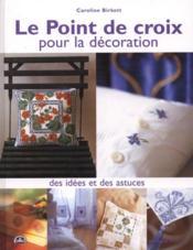 Point De Croix Pour La Decoration - Couverture - Format classique