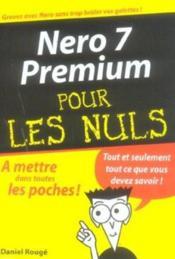 Nero 7 premium pour les nuls - Couverture - Format classique