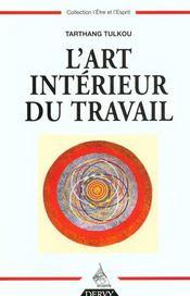 L'Art Interieur Du Travail - Intérieur - Format classique