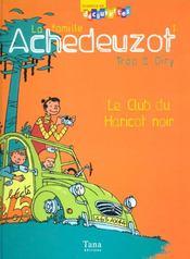 Le Club Du Haricot Noir T.1 - Intérieur - Format classique